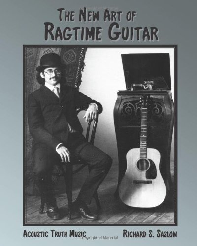9780983290902: The New Art of Ragtime Guitar: solo guitar compositions and technique