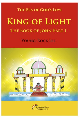 King of Light The Book of John: Translated by Senovia