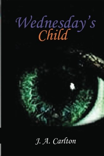9780983292715: Wednesday's Child: The Freedom Fighters (Volume 1)