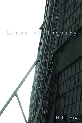 Lines of Inquiry: Hix, H. L.