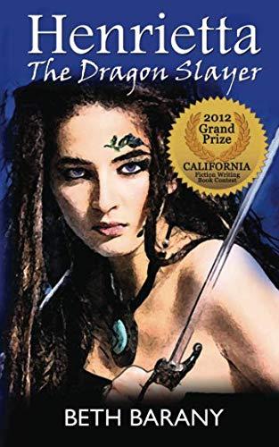 9780983296041: Henrietta The Dragon Slayer (Volume 1)