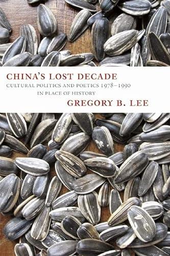 9780983297000: China's Lost Decade