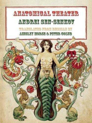Anatomical Theater (In the Grip of Strange: Sen-Senkov, Andrei