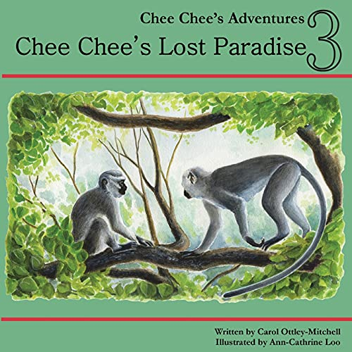 9780983297864: Chee Chee's Lost Paradise: Chee Chee's Adventures Book 3