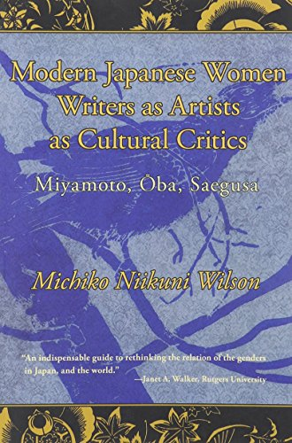 9780983299127: Modern Japanese Women Writers as Artists as Cultural Critics
