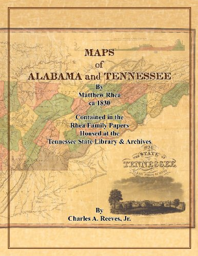 9780983299639: Maps of Alabama and Tennessee by Matthew Rhea