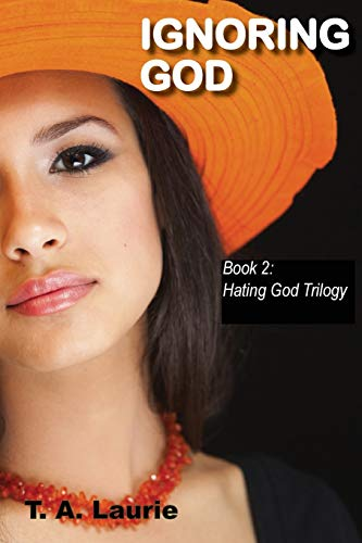 9780983302537: Ignoring God (Campus Romance Series: Book 2)
