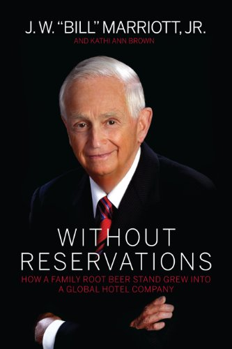 9780983303343: Without Reservations: How a Family Root Beer Stand Grew into a Global Hotel Company