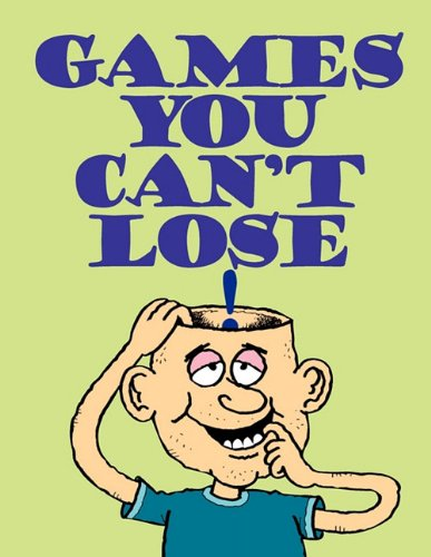 9780983303725: Games You Can't Lose