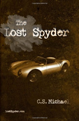 The Lost Spyder: Michael, C.S.