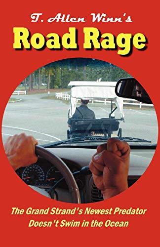 Road Rage: T. Allen Winn