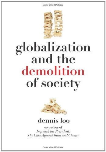 9780983308102: Globalization and the Demolition of Society