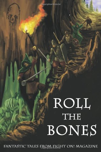 9780983311928: Roll the Bones: Fantastic Tales from Fight On! Magazine