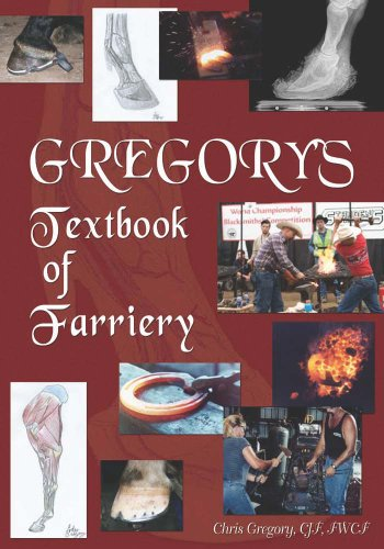 Gregory's Textbook of Farriery: by Chris Gregory