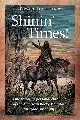 Shinin' Times! (Temple Buck Quartet) (9780983316473) by Edward Louis Henry