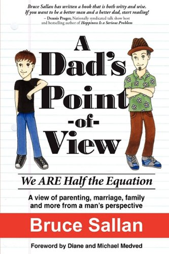 9780983316602: A Dad's Point-of-View: We ARE Half the Equation.
