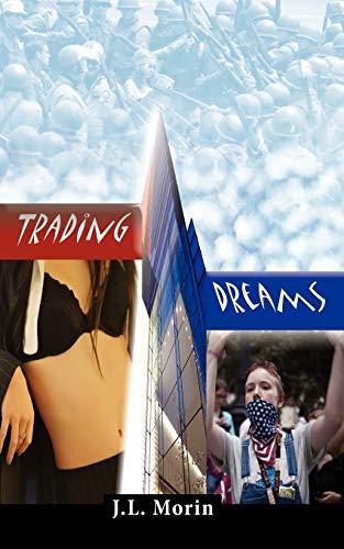 Trading Dreams: Jocelyn Morin and