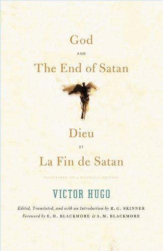God and the End of Satan/Dieu and La Fin de Satan: Selections: In a Bilingual Edition (Paperback): ...