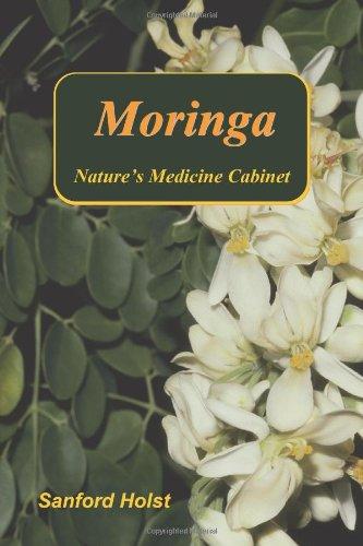 9780983327912: Moringa: Nature's Medicine Cabinet