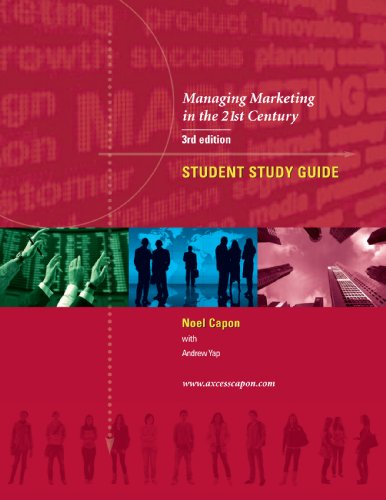 9780983330097: Managing Marketing in the 21st Century -Student Study Guide 3rd edition