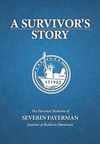 A Survivor's Story: Fayerman, Severin