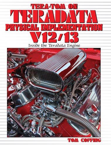 9780983336327: Tera-Tom on Teradata Physical Implementation V12/V13