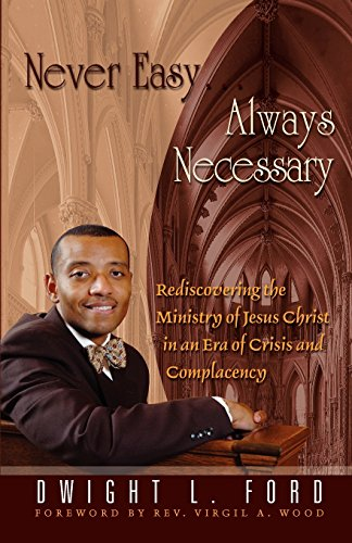 9780983340270: Never Easy...Always Necessary