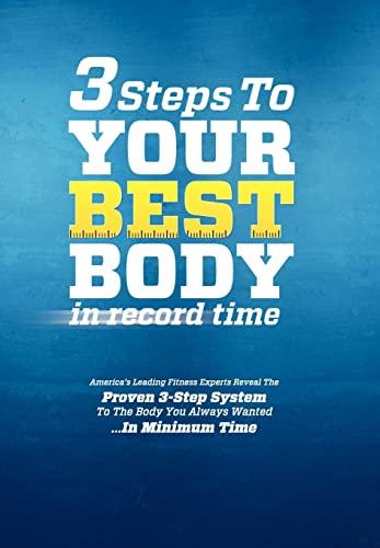 3 Steps to Your Best Body in: Jeffrey Jones; Virginia