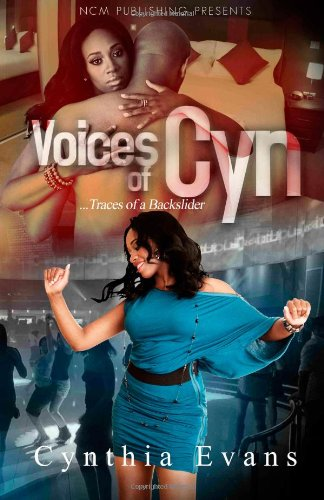 9780983346142: Voices of Cyn...Traces Of A Backslider