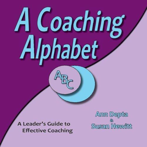 A Coaching Alphabet: Ann Depta, Susan Hewitt