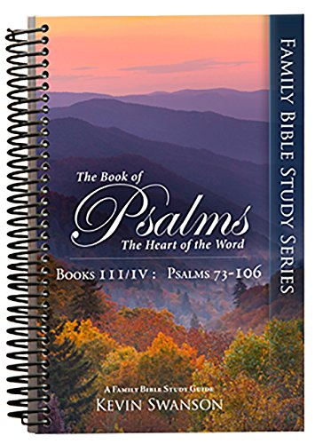 9780983350583: The Book of Psalms: The Heart of the Word: Book 3 & 4