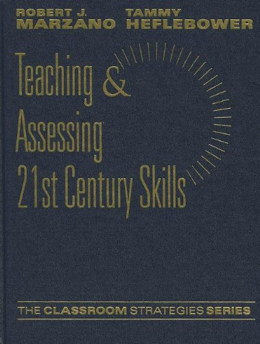 9780983351214: Teaching & Assessing 21st Century Skills (Classroom Strategies)
