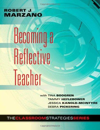 9780983351238: Becoming a Reflective Teacher (Classroom Strategies)