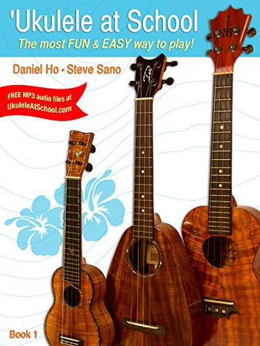 9780983353621: 'Ukulele at School, Bk 1: The Most Fun & Easy Way to Play! (Student's Book)