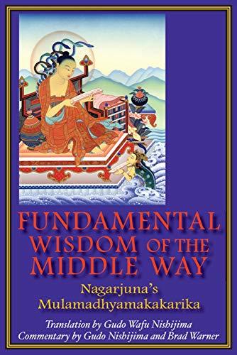 9780983358909: Fundamental Wisdom of the Middle Way: Nagarjuna's Mulamadhyamakakarika