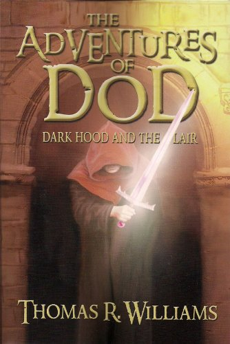 9780983360148: The Adventures of Dod Vol. 2 (Dark Hood and the Lair)