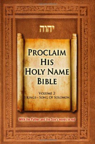 9780983363323: Proclaim His Holy Name Volume 2 I Kings-Song of Solomon-KJV