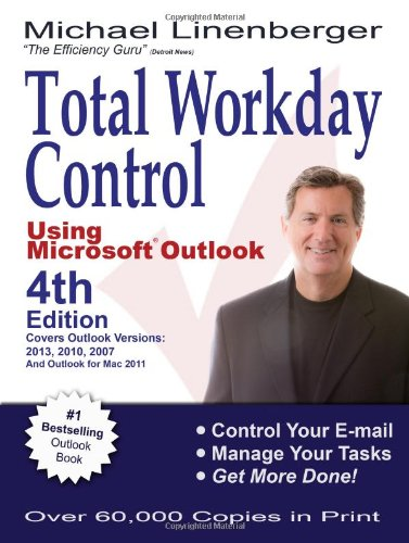 9780983364726: Total Workday Control Using Microsoft Outlook