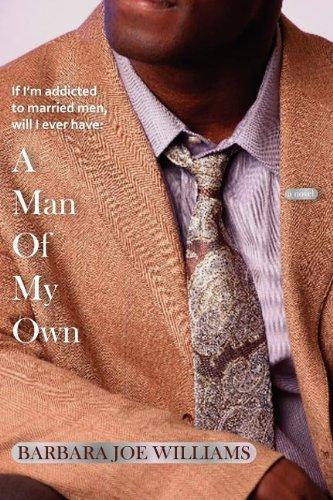 A Man of My Own: Williams, Barbara Joe