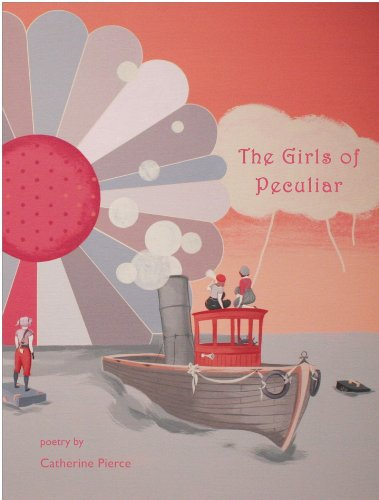 9780983368625: The Girls of Peculiar: Poetry
