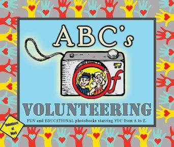 9780983369875: ABC's Of Volunteering (ABC Photobooks)