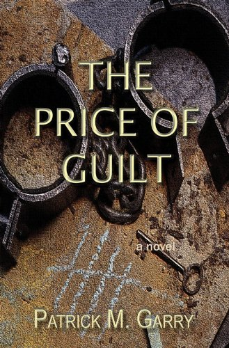9780983370307: The Price of Guilt