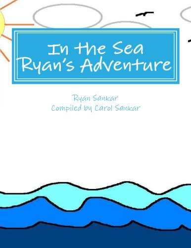 9780983373117: In the Sea: Ryan's Adventure