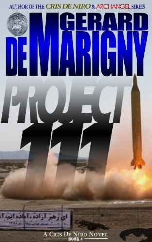 9780983374640: Project 111 (Cris de Niro, Book 4)
