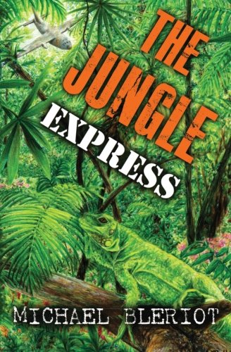 The Jungle Express: Bleriot, Michael