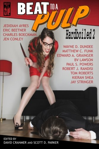 BEAT to a PULP: Hardboiled 2: Robert J. Randisi/