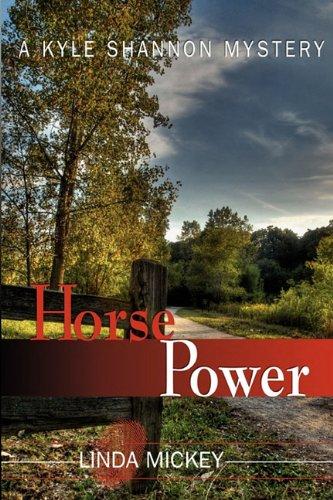 9780983377825: Horse Power: A Kyle Shannon Mystery