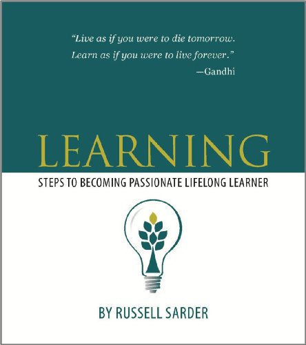9780983378822: Learning: steps to becoming a passionate lifelong learner