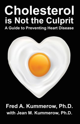 9780983383567: Cholesterol is Not the Culprit: A Guide to Preventing Heart Disease