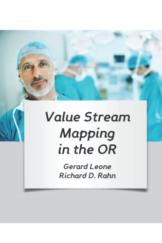 9780983383949: Value Stream Mapping in the OR